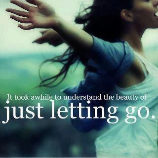 When you learn to let go.. all things become possible, but most importantly.. you let go of the past and step into your future..