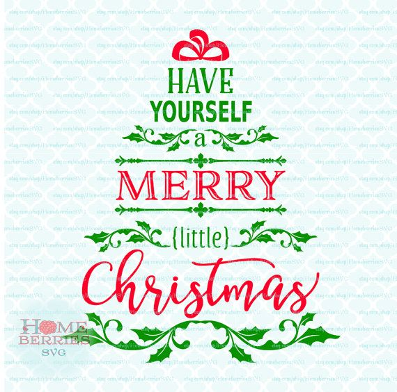 Superior Have Yourself A Merry Little Christmas Tree Song Lyrics Quote Svg Dxf Eps  Jpg Ai Files