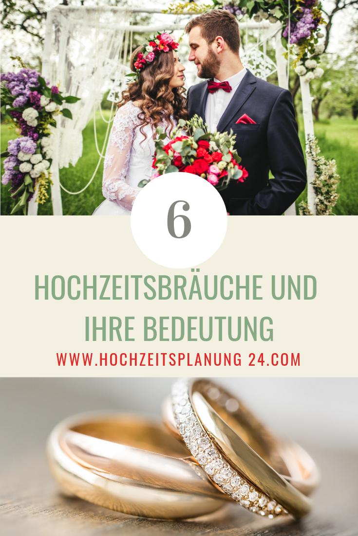 6 Hochzeitsbrauche Und Ihre Bedeutung Hochzeitsbrauch Hochzeit Brauche Hochzeitsbrauche Hochzeit