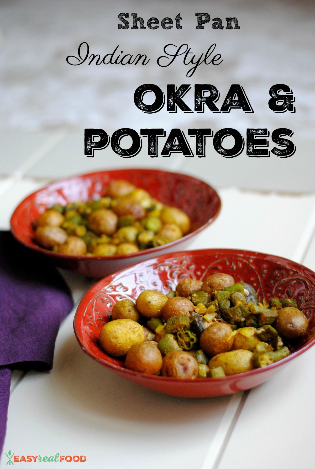 Indian Oven Fried Okra Potatoes