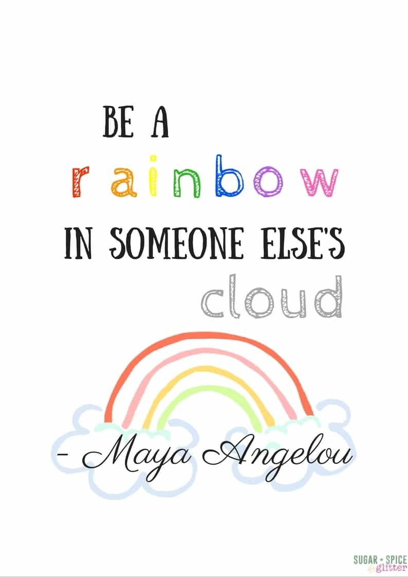 Be A Rainbow in Someone Else's Cloud Printable ⋆ Sugar, Spice and Glitter