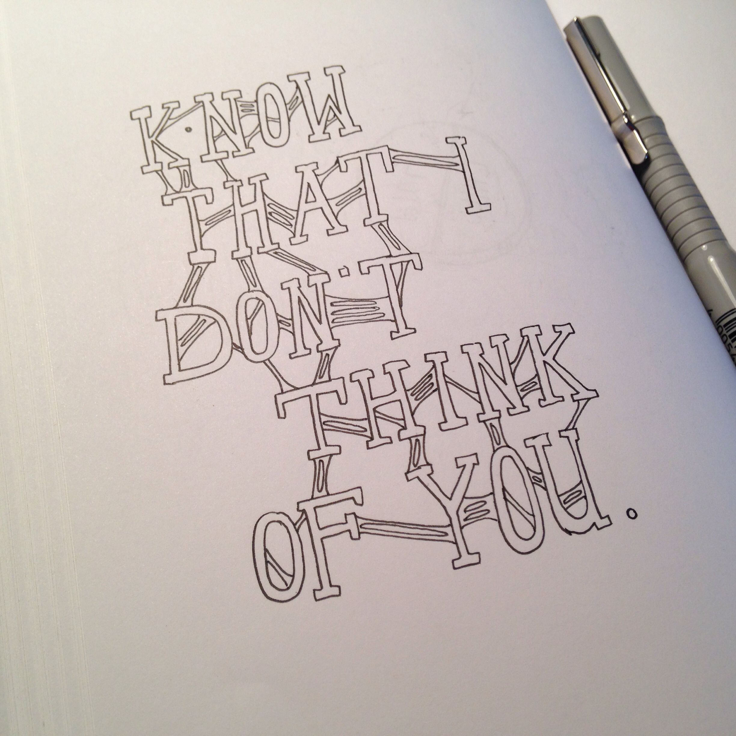 (K)now that i don't think of you  #sticky #letters