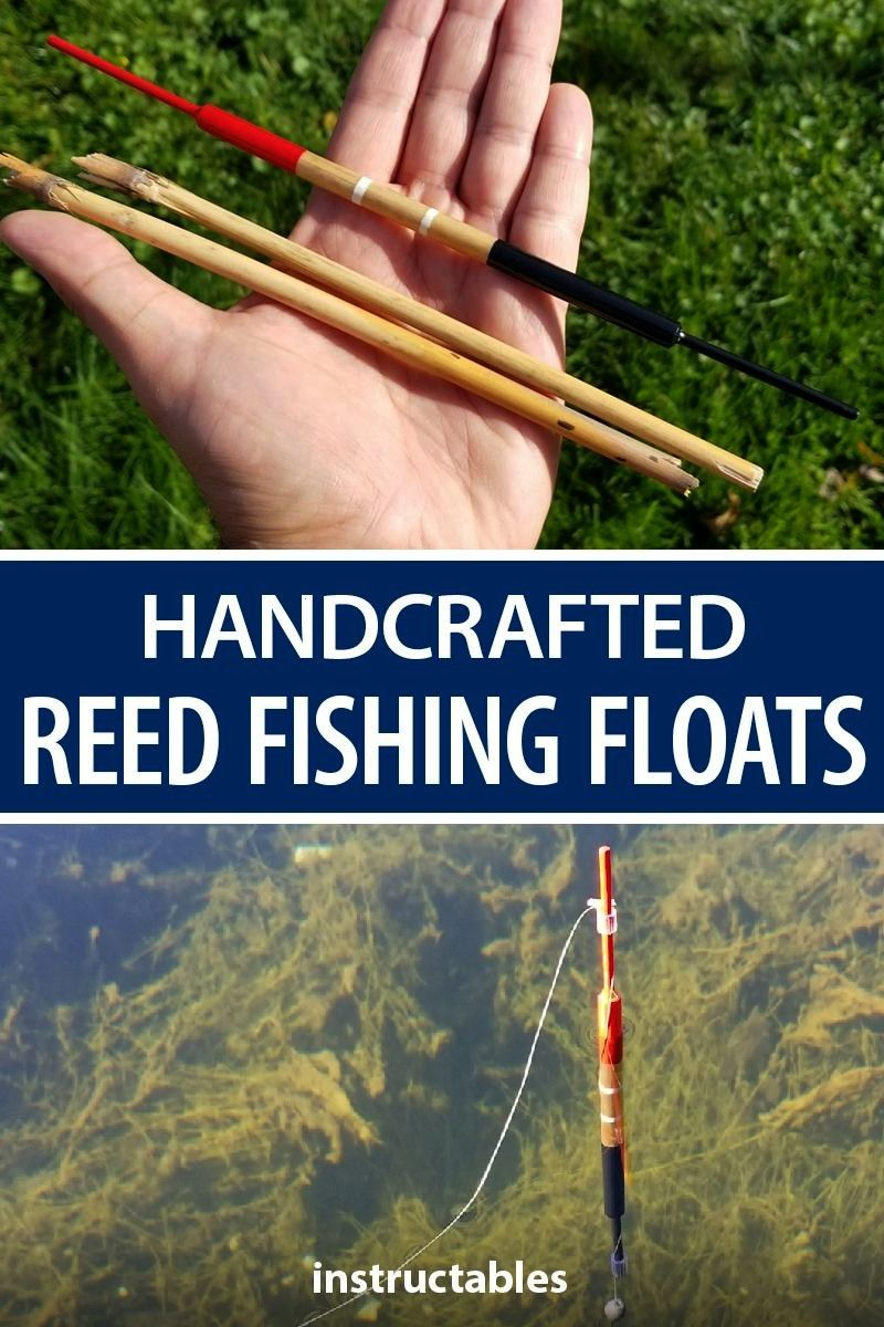 reed fishing floats (bobbers) doesn't require many materials and the materials, apart from reeds, a