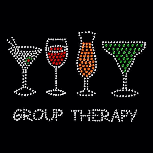 Group Therapy Rhinestone Shirt.  A personal favorite from my Etsy shop https://www.etsy.com/listing/258010472/group-therapy-girls-night-out-rhinestone