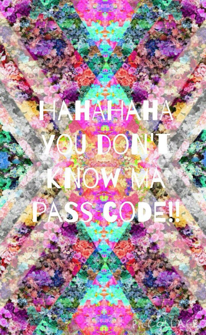 Hahaha You Don T Know My Password Wallpaper Dont Touch My Phone Wallpapers Joker Wallpapers Glitter Photography