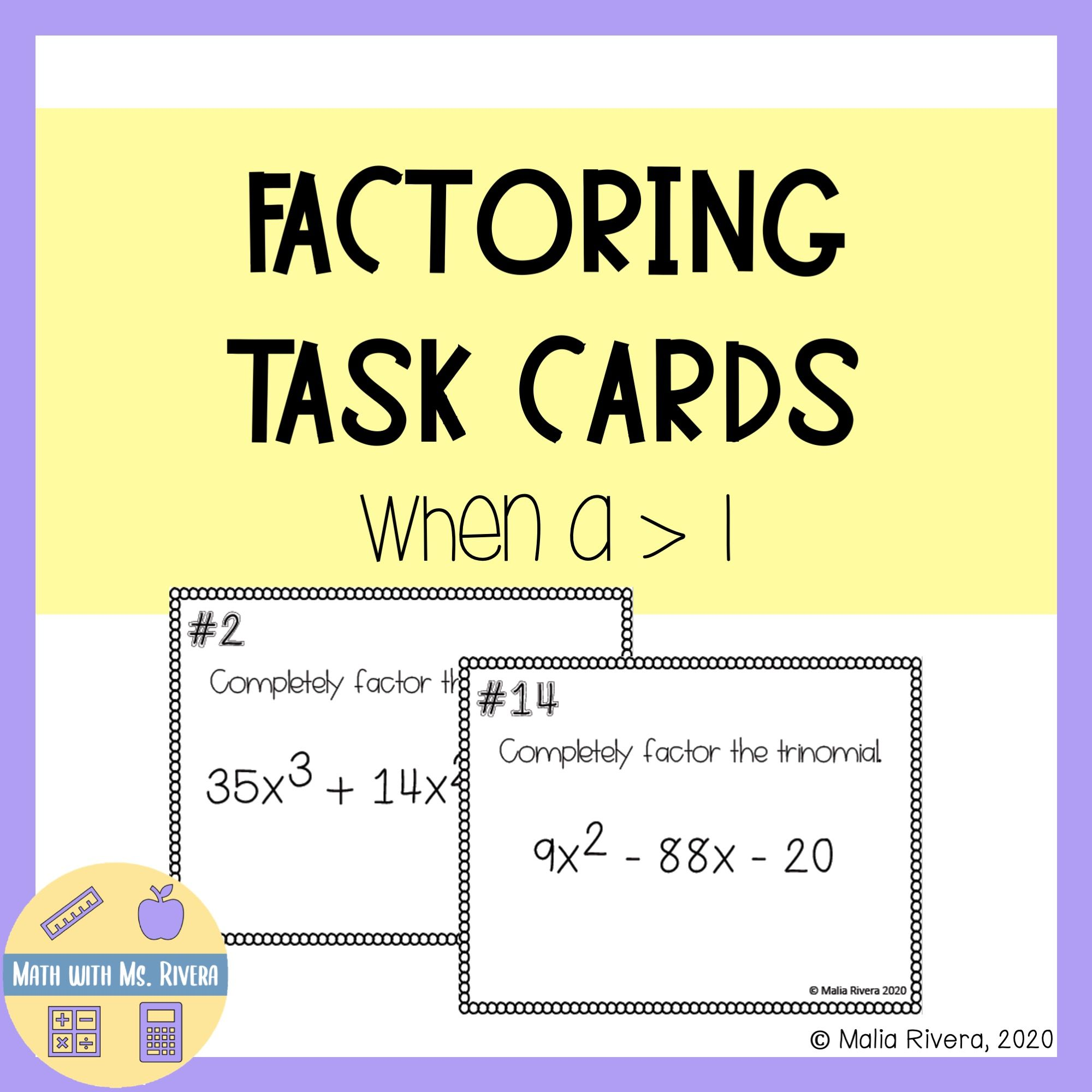 Factoring A Gt 1 Task Cards In