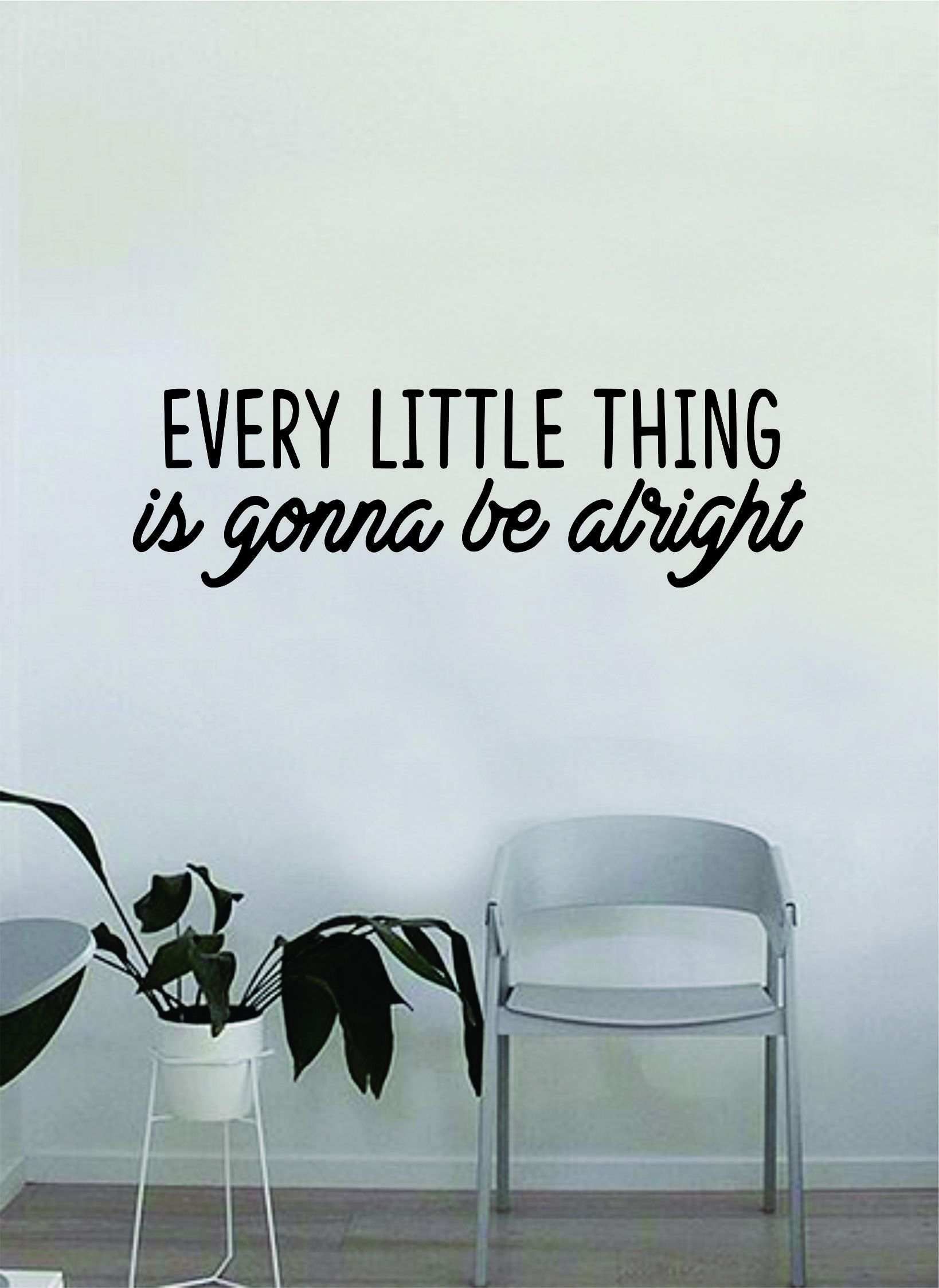 Every Little Thing V5 Bob Marley Quote Wall Decal Sticker