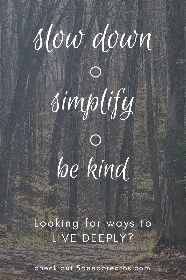 Live Deeply Live Simply Quotes Simple Life Quotes Simple Living