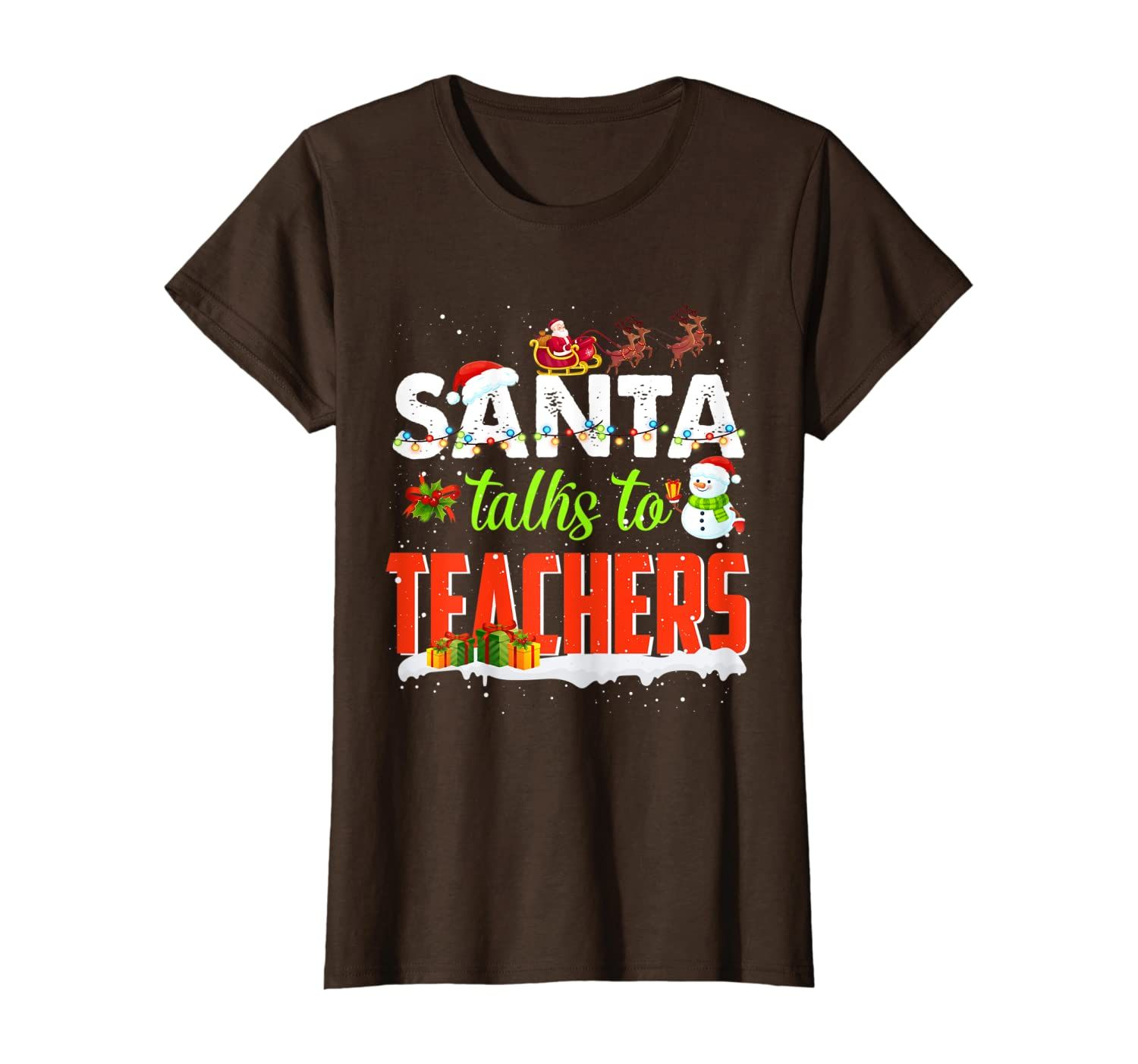 Santa Talks To Teachers Funny Christmas Xmas Gift Men Women T-Shirt