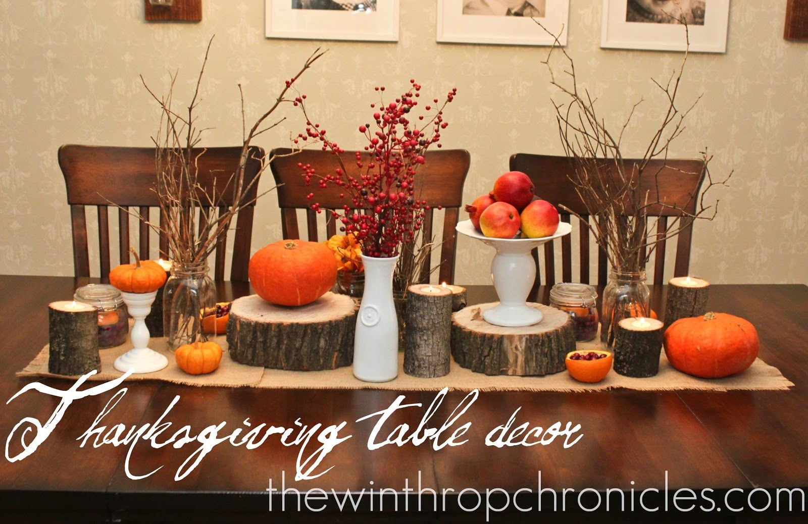 The Winthrop Chronicles Thanksgiving Table Decor