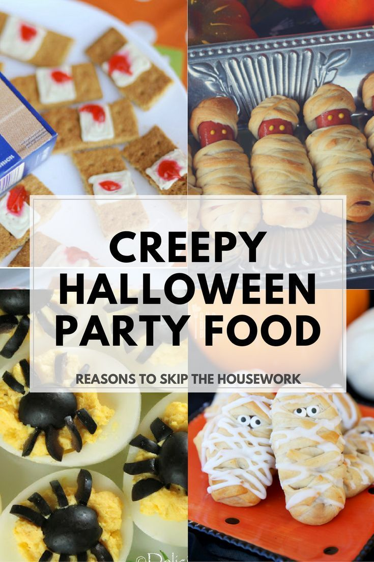 Halloween Party Food Ideas that are gross, creepy, and fun