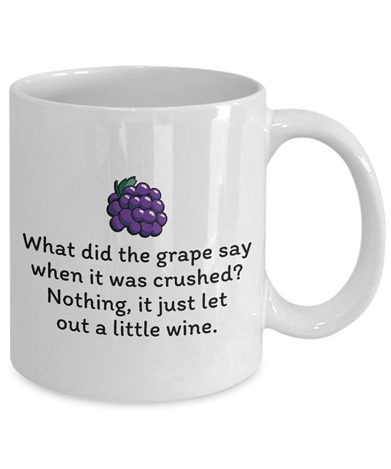 Funny Wine Mug - Winemaking Gift - Winemaker Present - Wine Tasting - It Just Let Out A Little Wine
