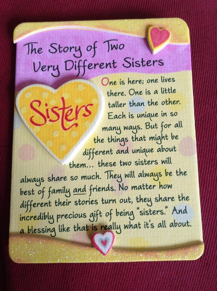 Not always friends, but always family and always sisters