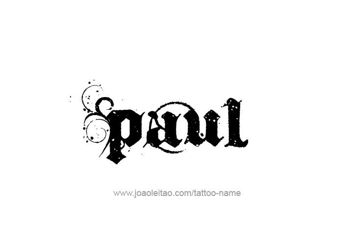 paul name tattoo designs tattoo ideas pinterest name. Black Bedroom Furniture Sets. Home Design Ideas