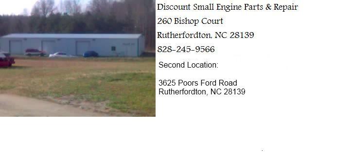 Discount Small Engine Parts Repair Location 2 Rutherfordton Nc 28139 Small Engine Repair Rutherfordton