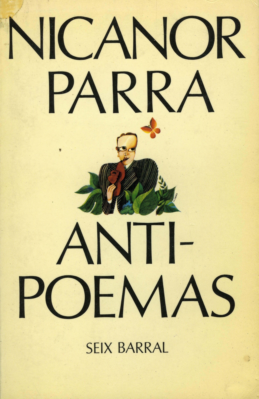 Nicanor Parra Anti Poemas Nicanor Parra Poemas Literatura Juvenil