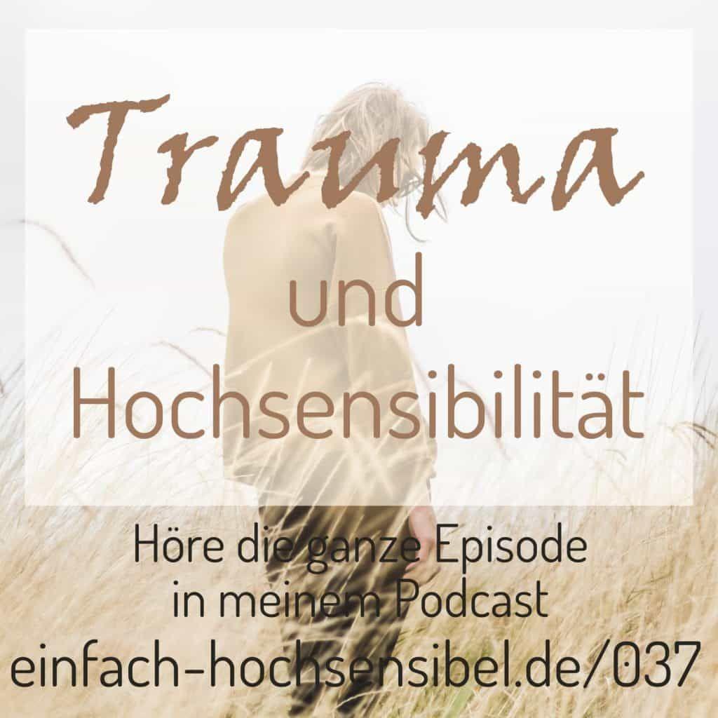 Trauma und Hochsensibilität