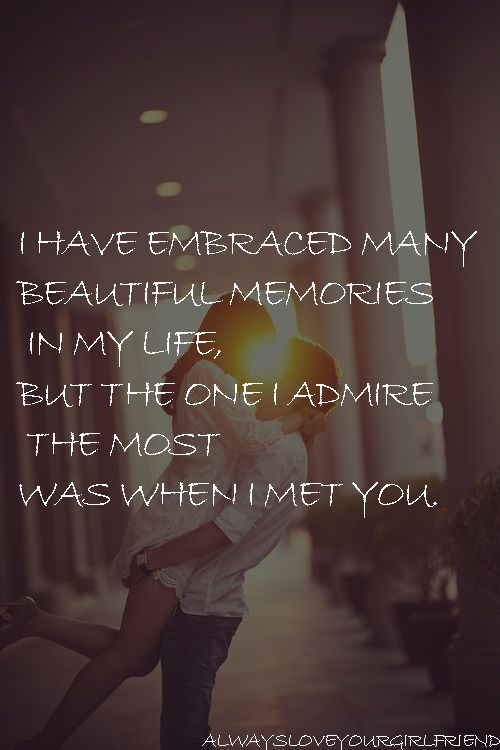 Meeting You Is My Favorite Memory Boyfriend Quotes Love Yourself Quotes Romantic Love Quotes
