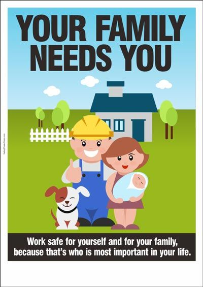 Safety Poster: Your Family Needs You