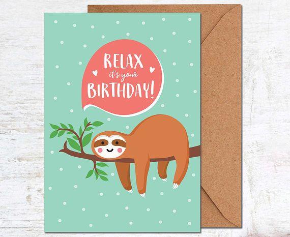 Sloth Birthday Card Birthday Card Friend Birthday Card Funny Cute