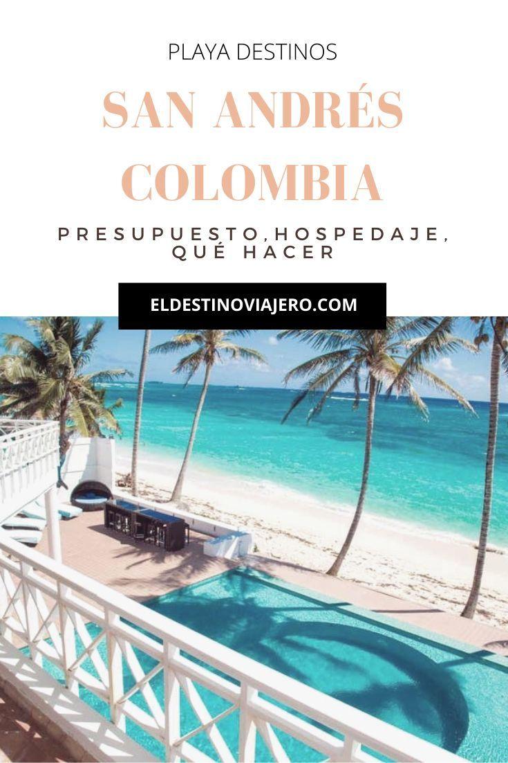 Guía Top 8 Imperdibles Destinos Del Verano 2019 En 2020 Destinos De Playa San Andrés Colombia Viajes Fotos