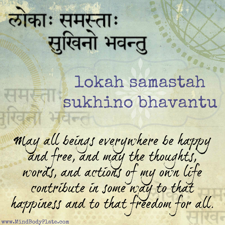 Lokah samastah sukhino bhavantu sanskrit