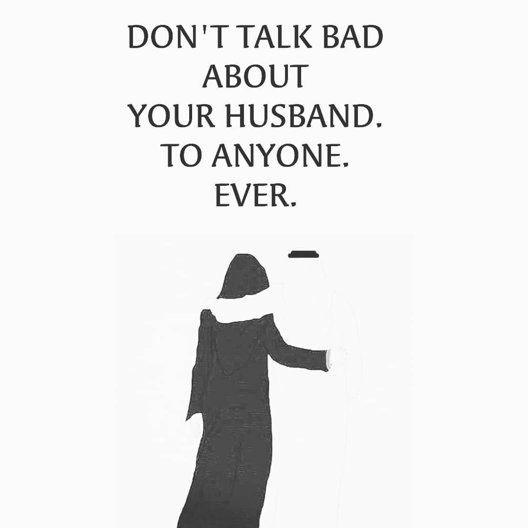 Never ever talk bad about your husband | Islam | Islamic