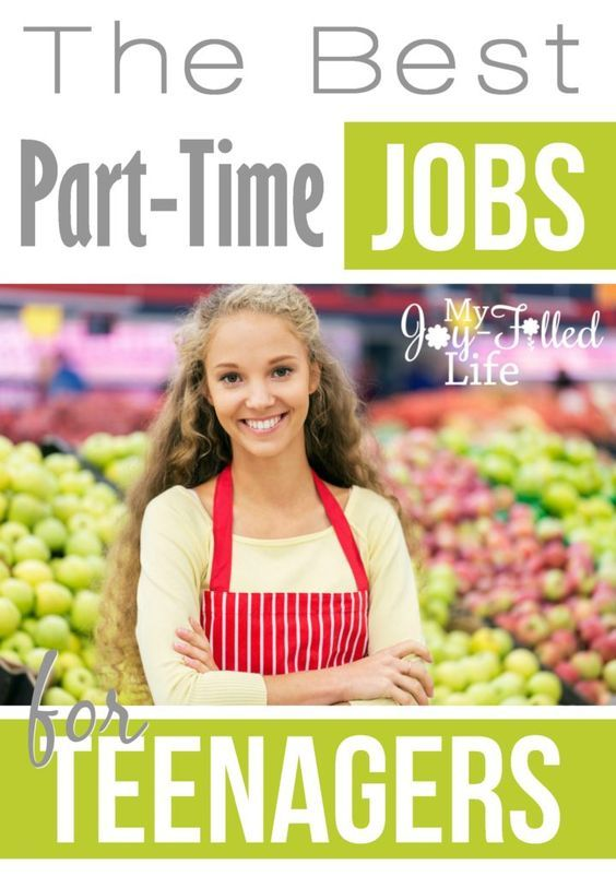 The Best Part Time Jobs For Teenagers My Joy Filled Life Best