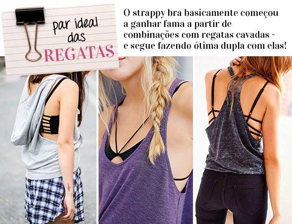 Como usar: strappy bra - Garotas Estúpidas - Garotas Estúpidas
