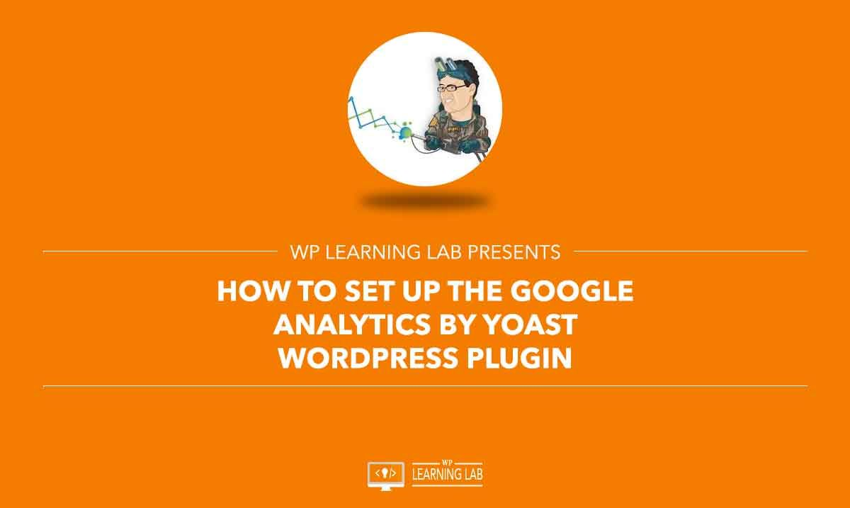Among lots of Google Analytics plugins for WordPress, Google Analytics by Yoast is a very popular and widely used plugin.   https://wplearninglab.com/how-to-set-up-the-google-analytics-by-yoast-wordpress-plugin/?utm_source=Pinterest&utm_medium=Pinterest+-+WP+Learning+Lab&utm_campaign=How+to+Set+Up+the+Google+Analytics+by+Yoast+WordPress+Plugin