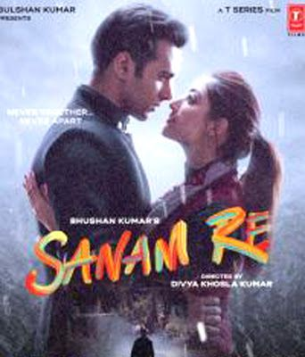 Hua Hain Aaj Pehli Baar Sanam Re Hindi Full Mp3 Song Free Download Sanam Re Song Hindi Songs