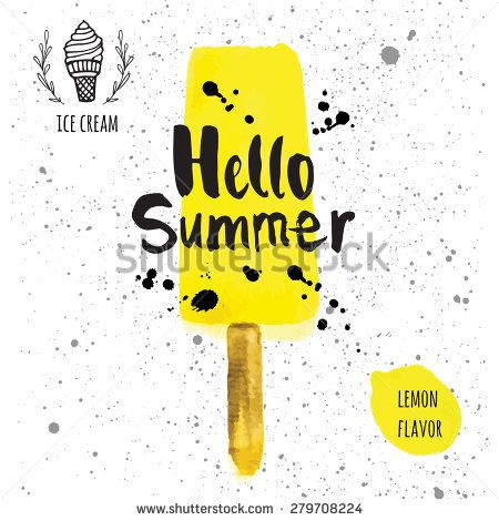 Vector illustration with ice cream on a stick. Poster with the phrase hello summer. Watercolor doodling with yellow ice cream & splashes of black paint. Lemon flavor.