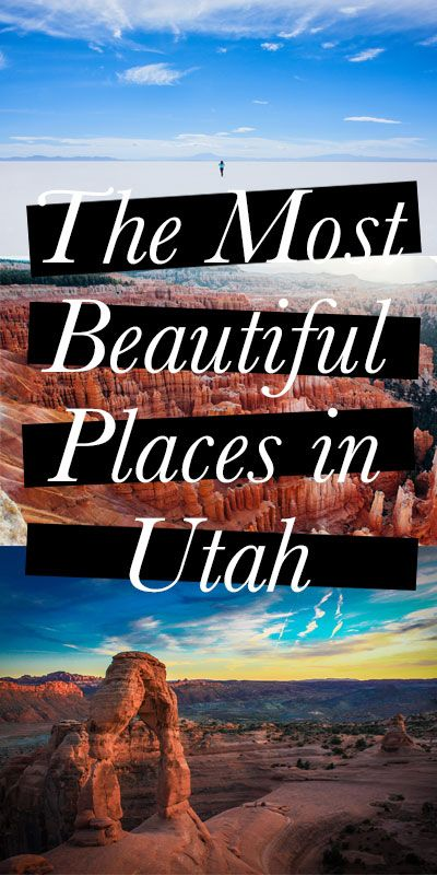 The Most Beautiful Places in Utah #beautifulplaces