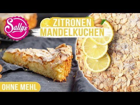 Zitronen-Mandelkuchen ohne Mehl / Glutenfrei/ Sallys Welt - YouTube