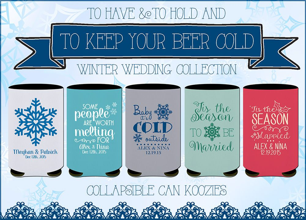 25 Winter Wedding Favors That Will Melt Your Heart Winter Wedding Favors Winter Wedding Wedding Koozies