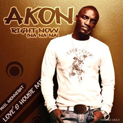 akon songs right now na na na free download