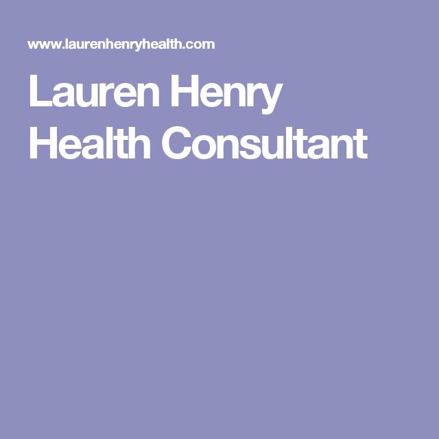 Lauren Henry Health Consultant