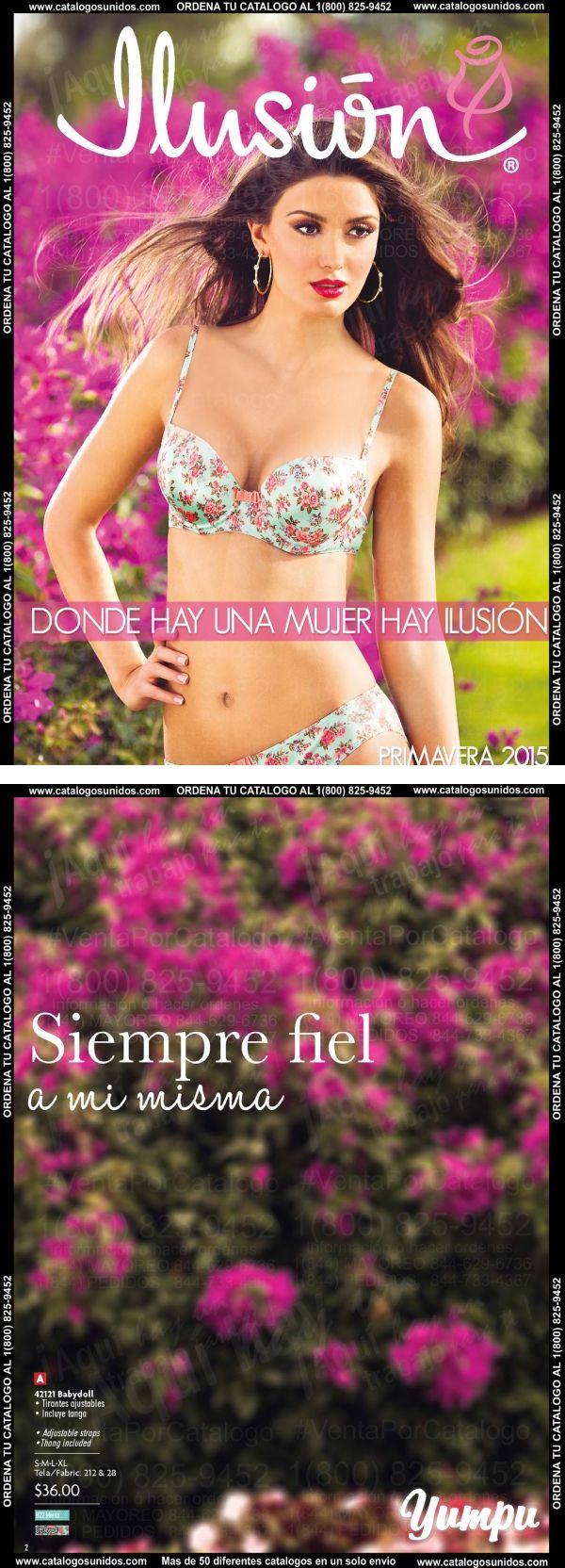 aae941067 Catalogo Digital Ilusion Primavera 2015-Catalogo de lenceria y mucho mas de  la mejor marca de Mexico disponible aqui en Estados Unidos llamando al  1.800. ...