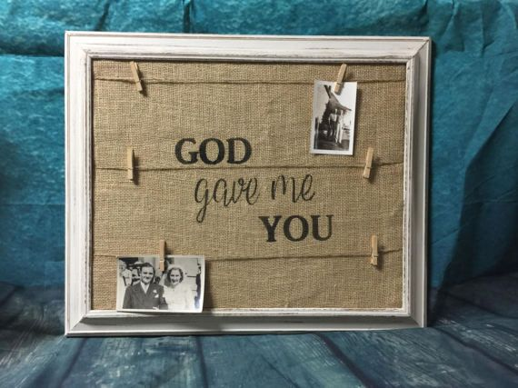 Burlap Clip Frame God Gave Me You By Marceeduggardesigns On Etsy