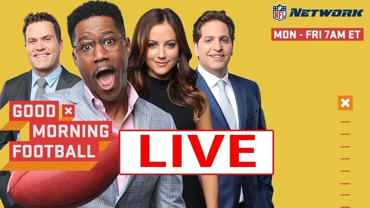 Good Morning Football Live Hd 10 02 2019 Nfl Gameday Gmfb Live