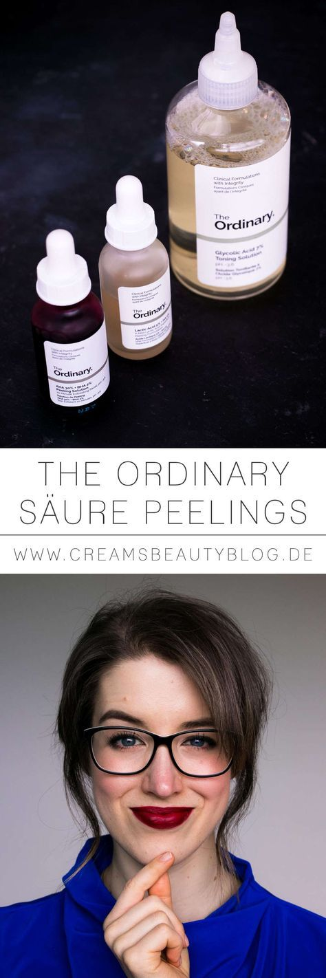 THE ORDINARY Säure Peelings - meine 3 Must Haves #skintreatments