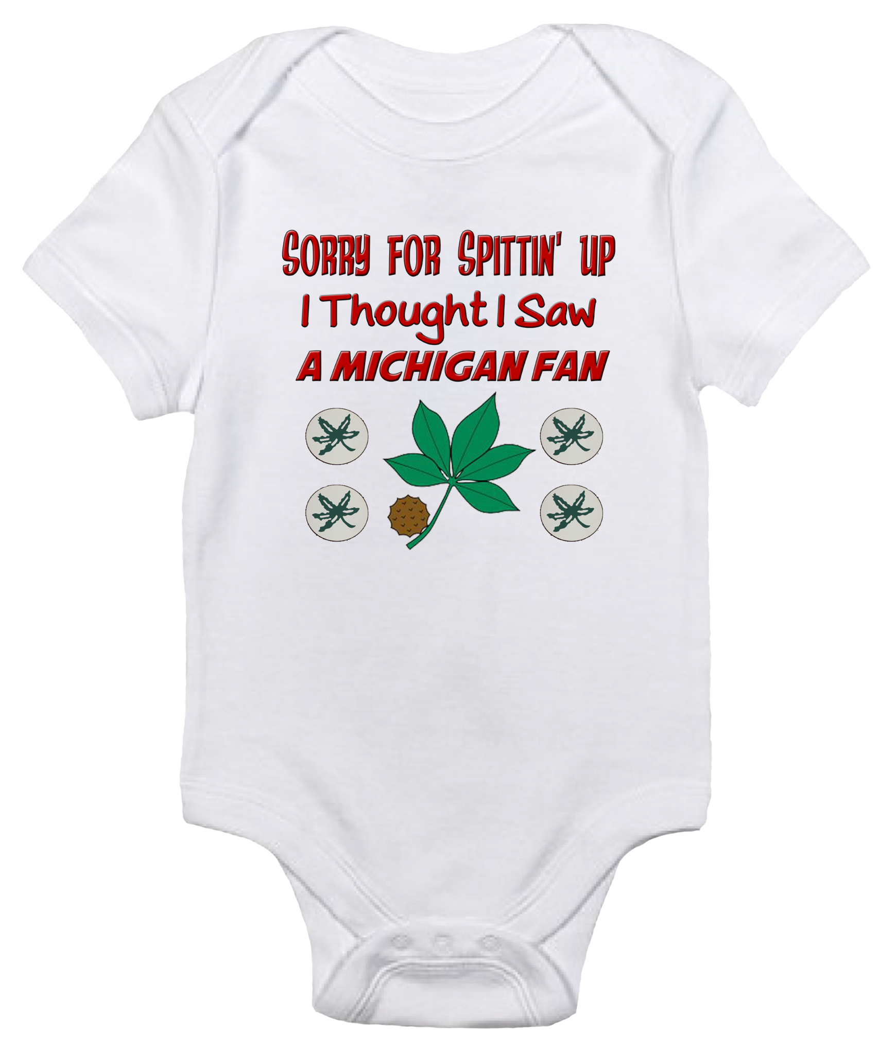 Baby Bodysuit Sorry for Spittin Up I Thought I Saw a Michigan Fan
