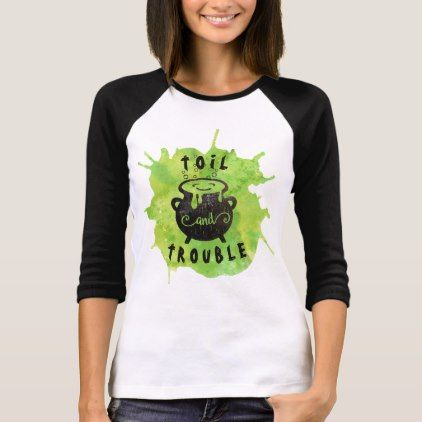 Toil and Trouble Funny Halloween T-Shirt - humor funny fun humour - halloween t shirt ideas