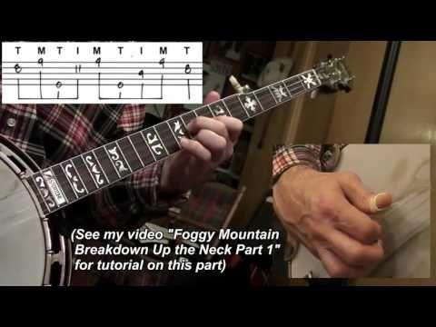 Foggy Mountain Breakdown Up the Neck Part 2 | Bluegrass Banjo ...