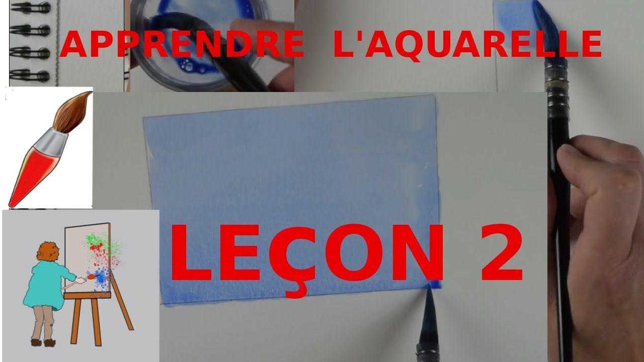 Apprendre L Aquarelle Pour Les Debutants Lecon 2 2ieme