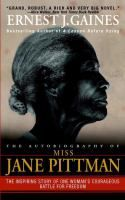 The Autobiography of Miss Jane Pittman, by Ernest Gaines