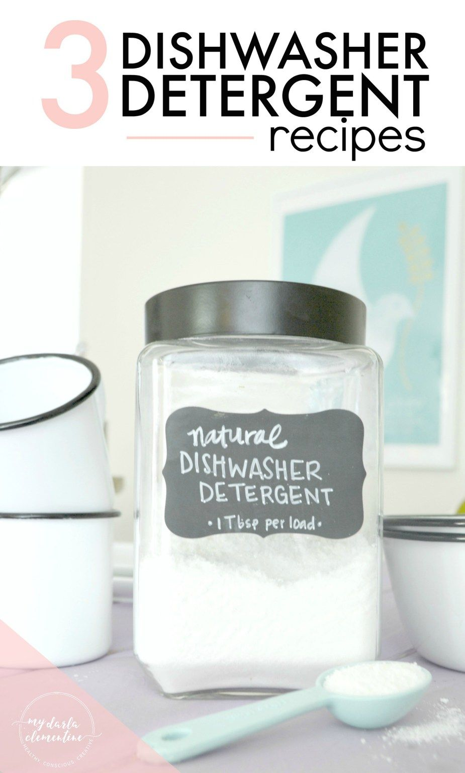 3 Natural Dishwasher Detergent Recipes For Sparkling Dishes My Darla Clementine Dishwasher Detergent Recipe Natural Dishwasher Detergent Detergent Recipe