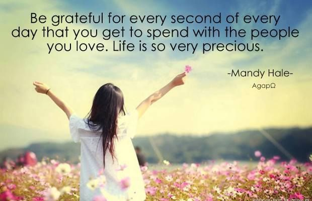 Others - Be grateful for every second of every day  #Grateful, #Life