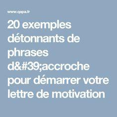 Epingle Sur Phrases D Accrocher Lettre De Motivation