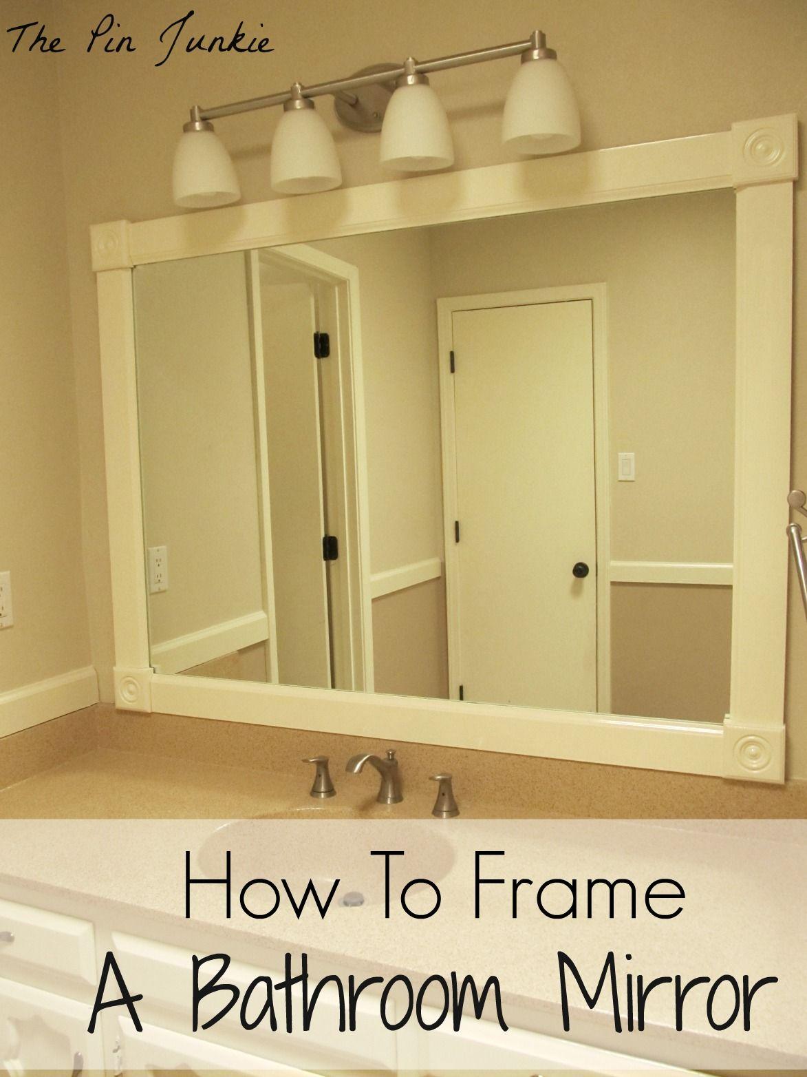 How to Frame a Bathroom Mirror | Frame bathroom mirrors, Bathroom ...